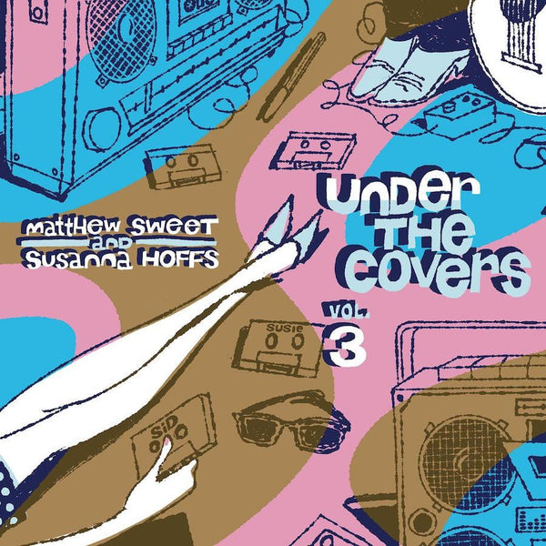 Matthew Sweet & Susanna Hoffs  - Under The Covers Vol.3