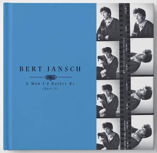 Bert Jansch - A Man I'd Rather Be [Part 1]