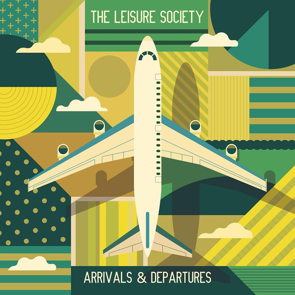 The Leisure Society - Arrivals & Departures