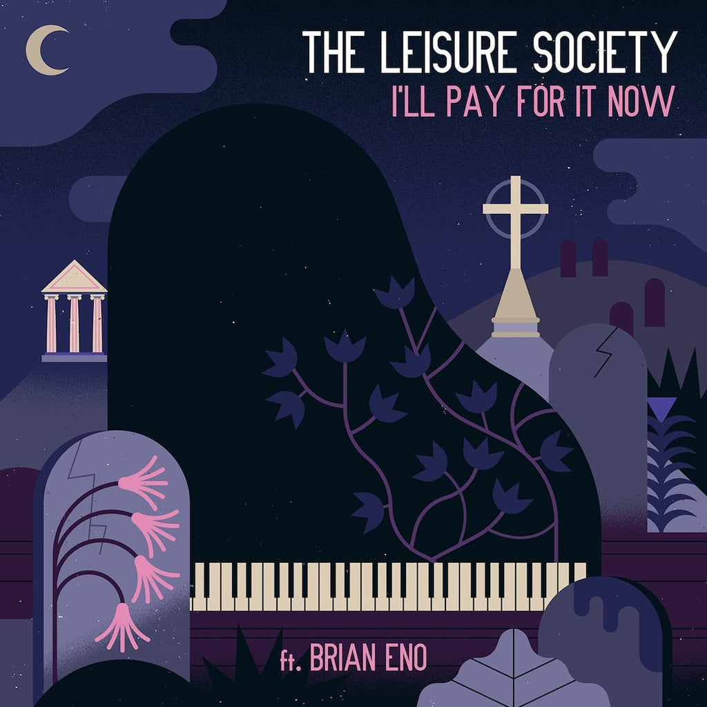 The Leisure Society featuring Brian Eno - I'LL Pay For It Now