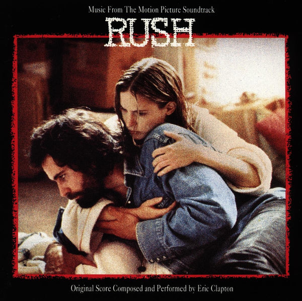 Eric Clapton - Rush [Music from the Motion Picture]