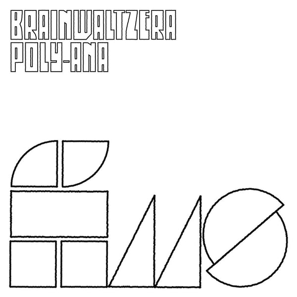 Brainwaltzera - Poly-ana - Drift Records