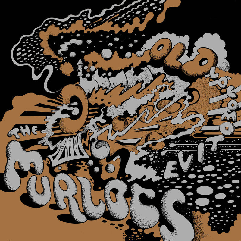 The Murlocs - Old Locomotive [2019 Repress]