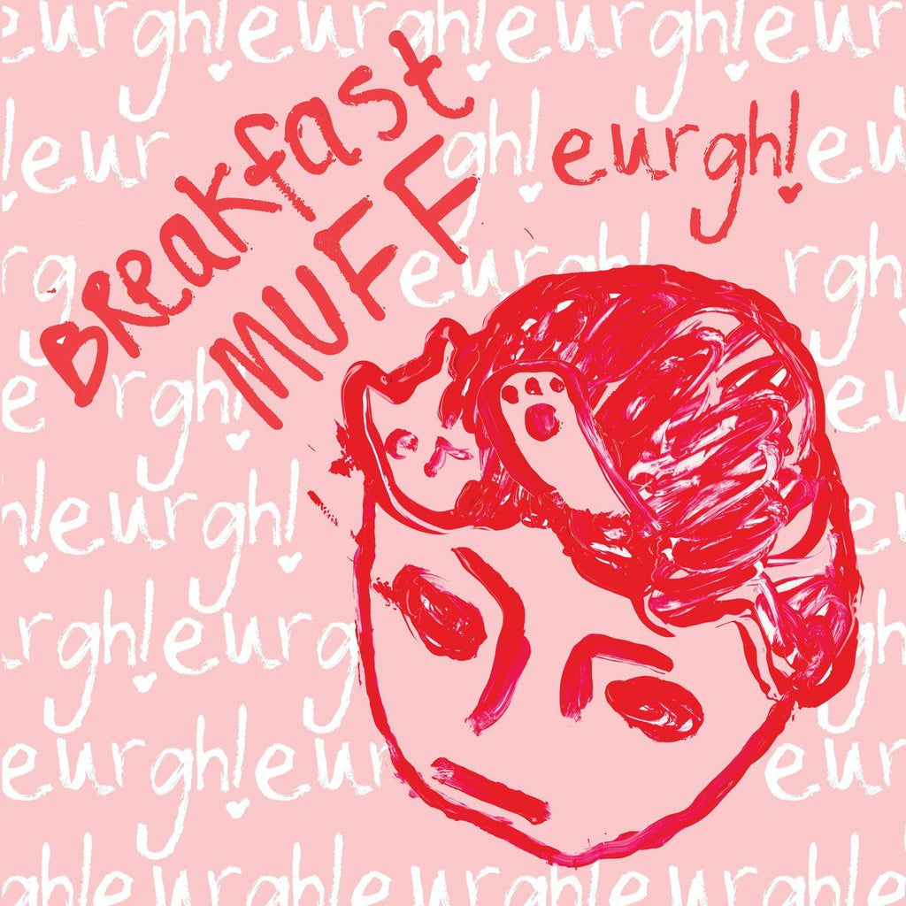 Breakfast Muff - Eurgh! - Drift Records