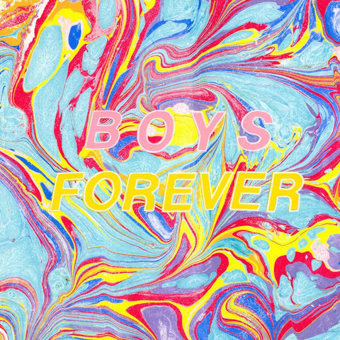 Boys Forever - Boys Forever - Drift Records