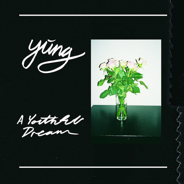 Yung - A Youthful Dream