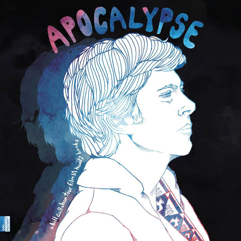 Bill Callahan - Apocalypse: A Bill Callahan Tour Film By Hanley Banks - Drift Records