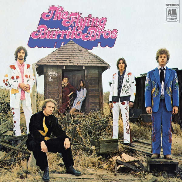 Flying Burrito Brothers - The Gilded Palace Of Sin [2021 Reissue]