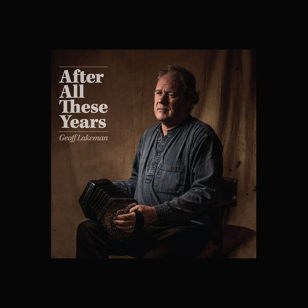 Geoff Lakeman - After All These Years
