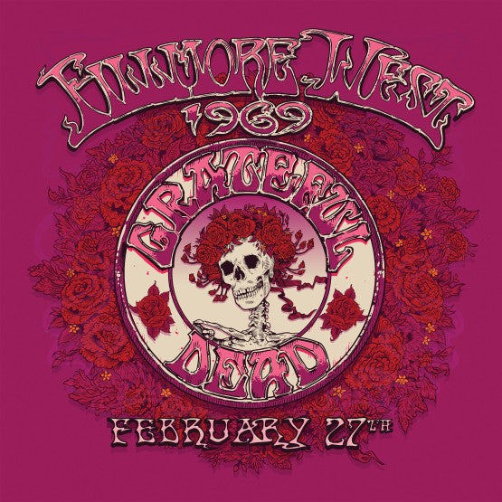 Grateful Dead - Fillmore West, San Francisco