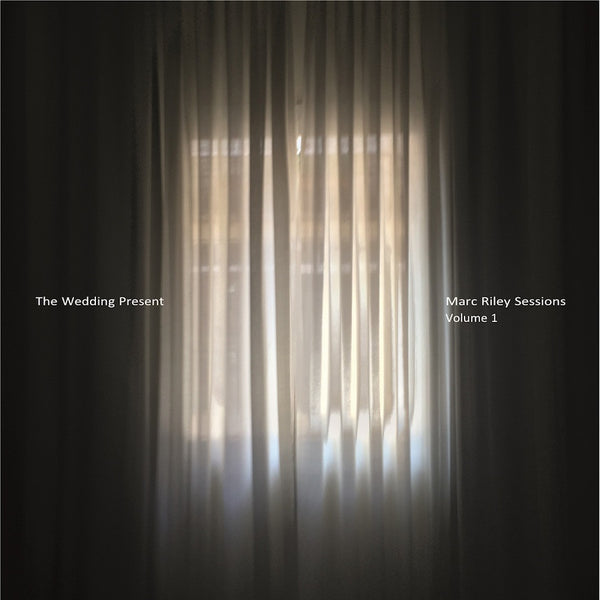The Wedding Present - Marc Riley Sessions: Volume 1