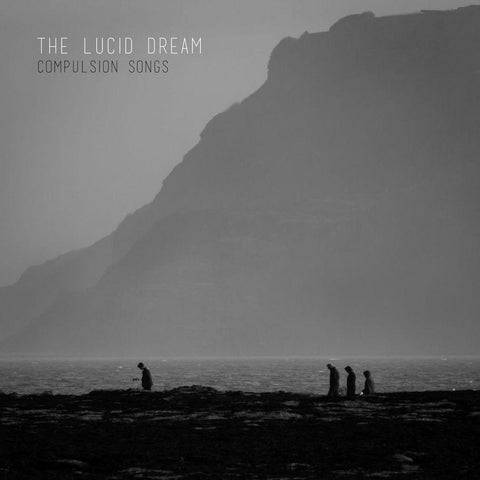 The Lucid Dream - Compulsion Songs