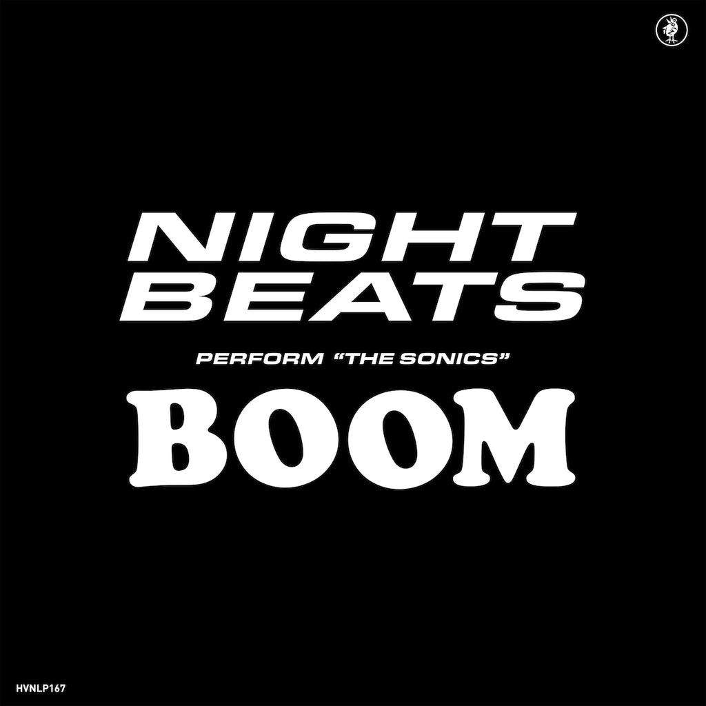 Night Beats feat. The Sonics - Night Beats play The Sonics' 'Boom'