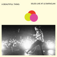 IDLES - A Beautiful Thing - IDLES Live at Le Bataclan