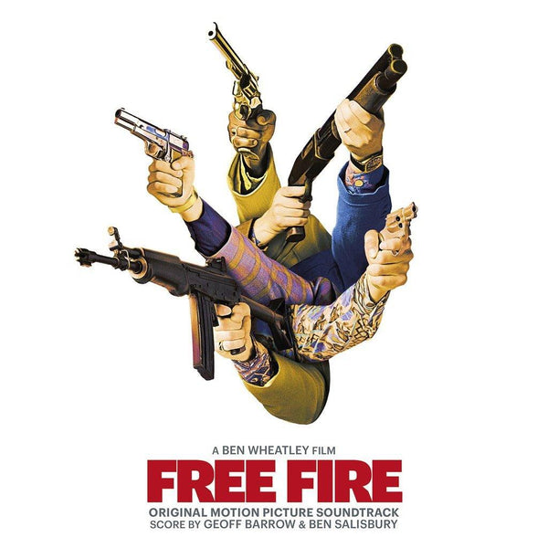 Geoff Barrow & Ben Salisbury - Free Fire: Original Motion Picture Soundtrack