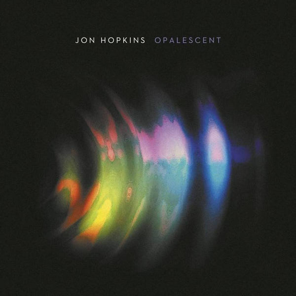 Jon Hopkins - Opalescent [Reissue]
