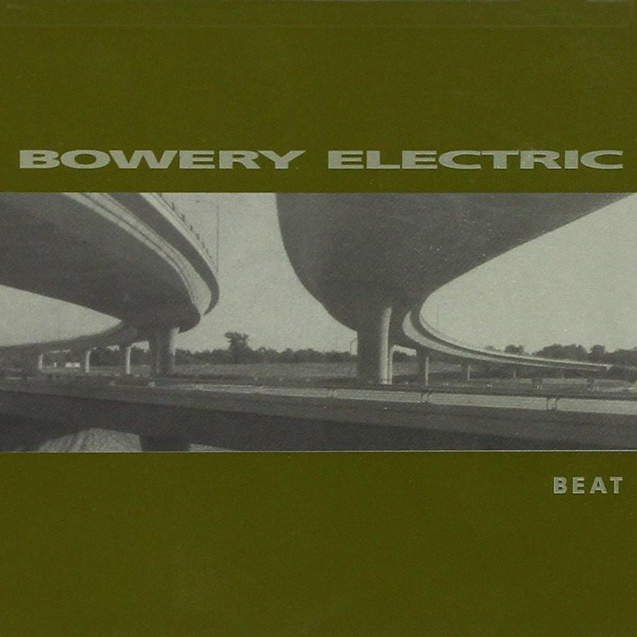 Bowery Electric - Beat - Drift Records