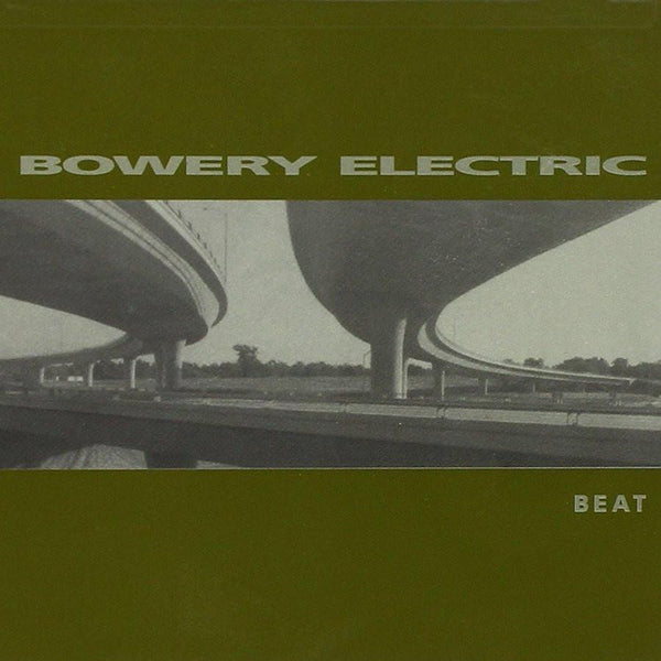 Bowery Electric - Beat