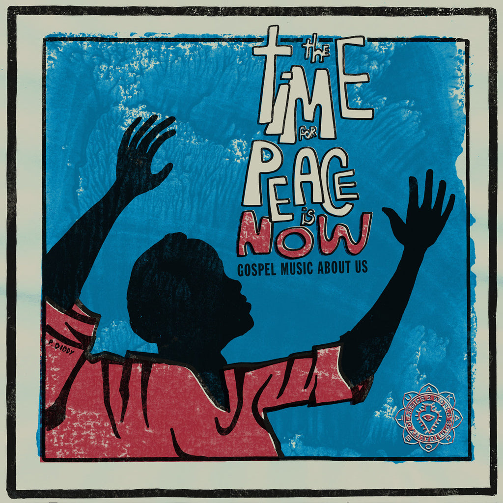 Various Artists - The Time For Peace Is Now