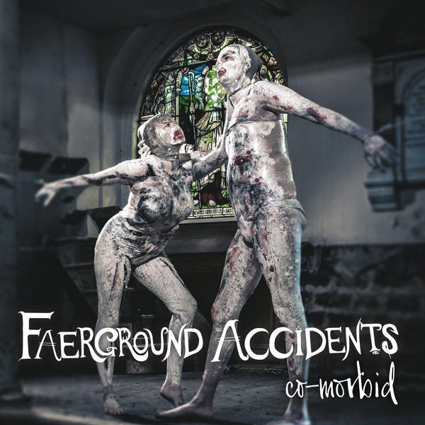 Faerground Accidents - Co Morbid - Drift Records