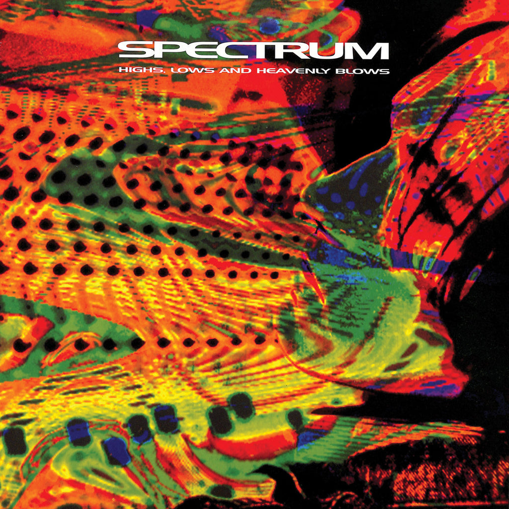 Spectrum - Highs, Lows, and Heavenly Blows