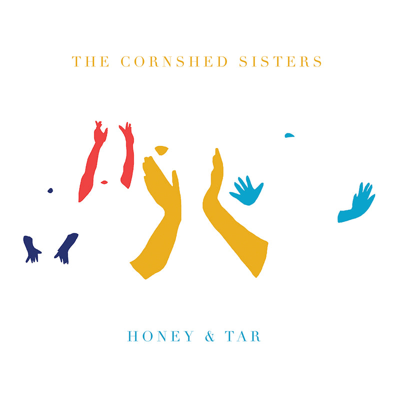 Cornshed Sisters - Honey & Tar - Drift Records