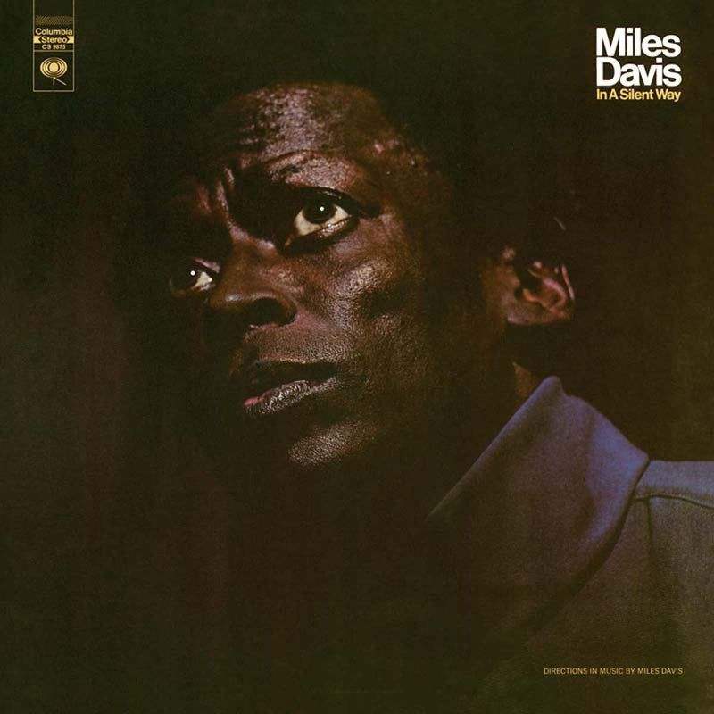 Miles Davis - In a Silent Way [2021 Reissue]