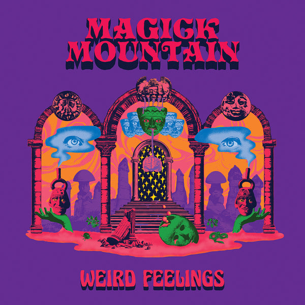 Magick Mountain - Weird Feelings