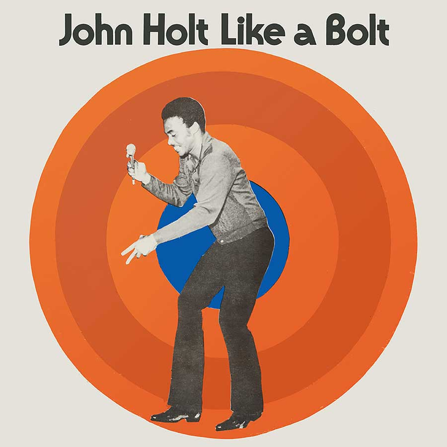 John Holt - Like a Bolt