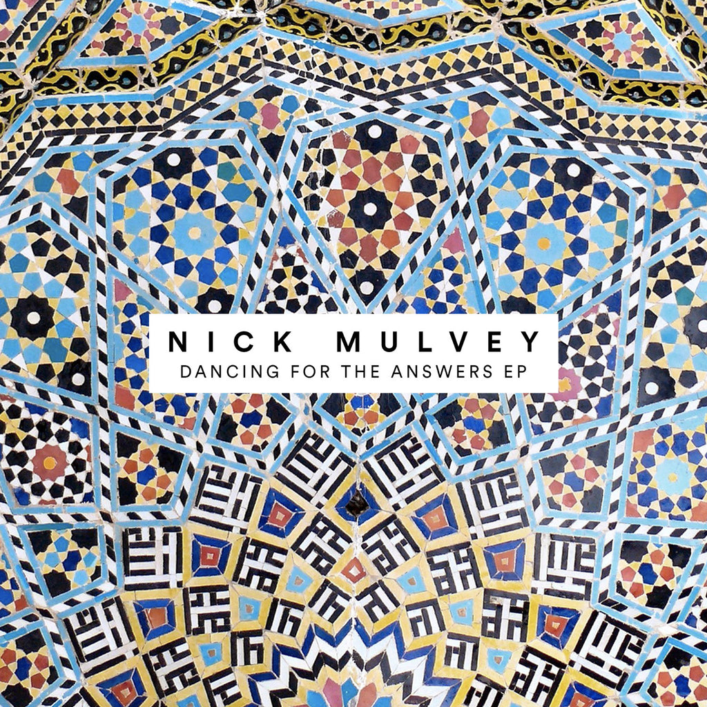 Nick Mulvey - Dancing For The Answers EP