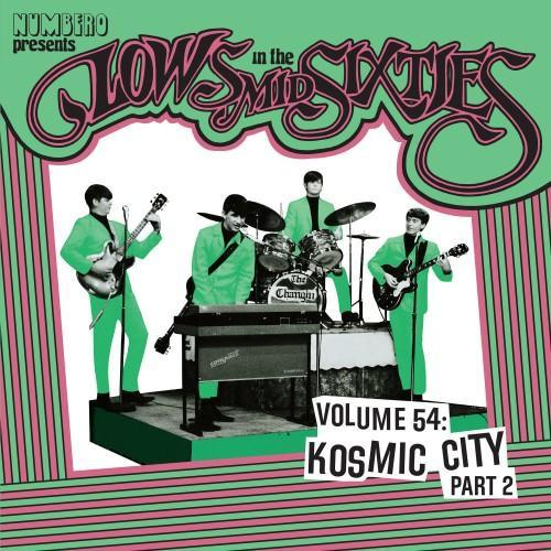 Various Artists - Lows In The Mid Sixties Volume 54: Kosmic City Part 2