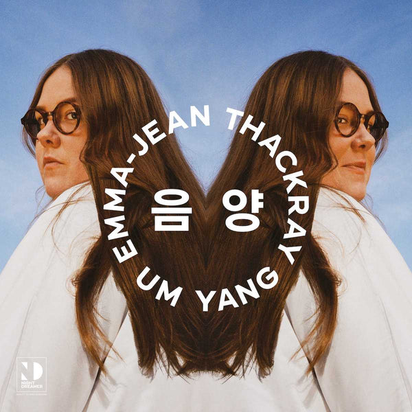 Emma Jean Thackray - UM YANG / 음 양 [Night Dreamer Direct-to-Disc Sessions]
