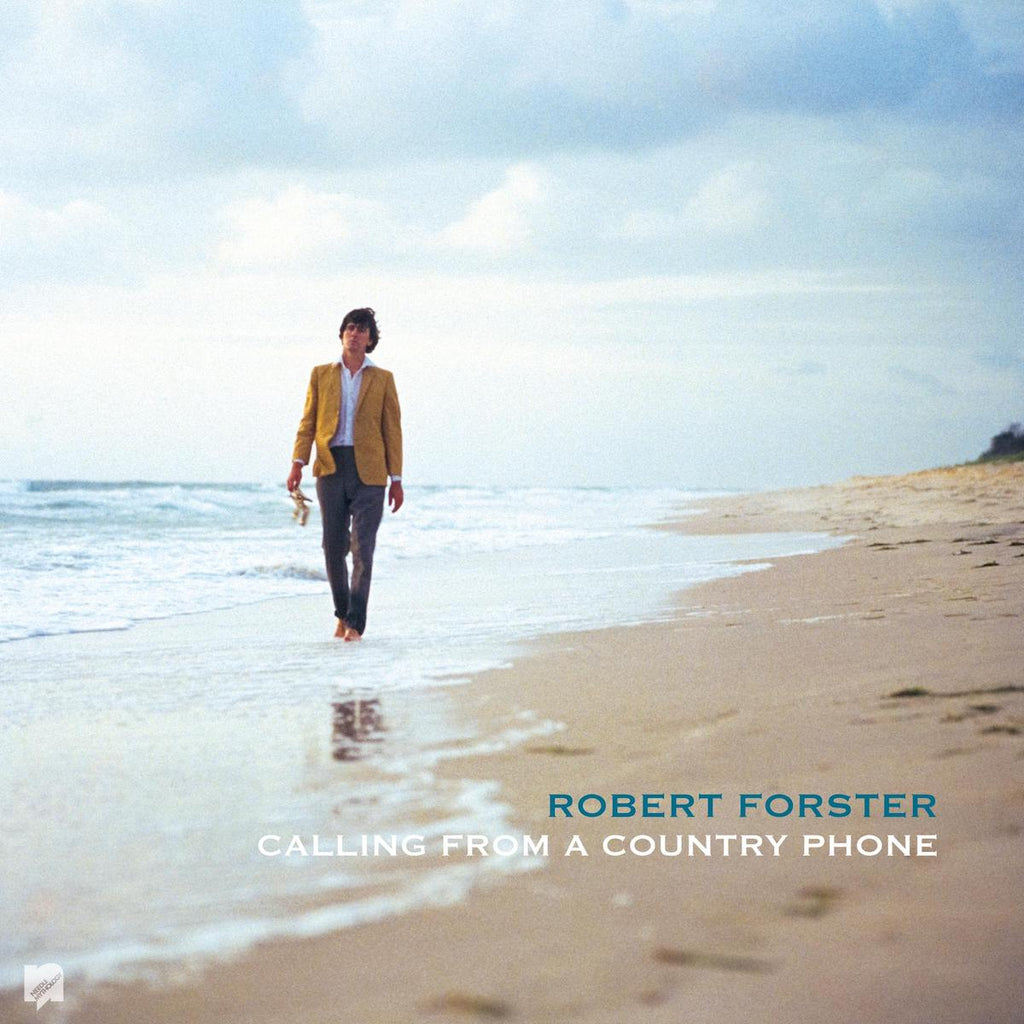 Robert Forster - Calling from a Country Phone [2020 Repress]