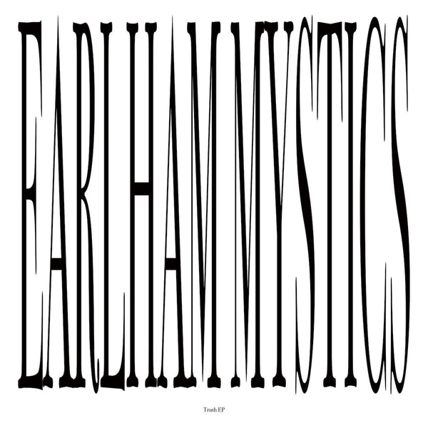 Earlham Mystics - Truth EP