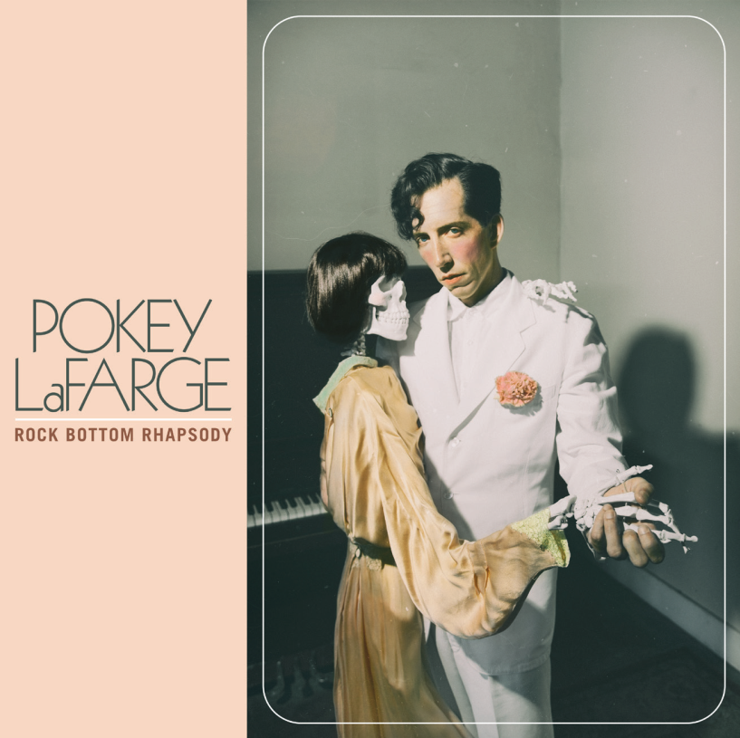 Pokey LaFarge - Rock Bottom Rhapsody