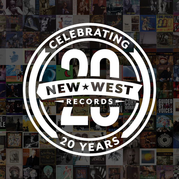 Various Artists - New West Records 20th Anniversary