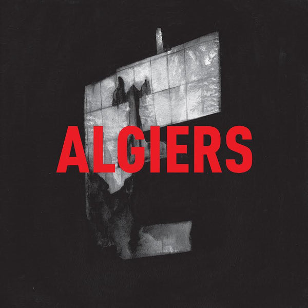 Algiers - Algiers - Drift Records