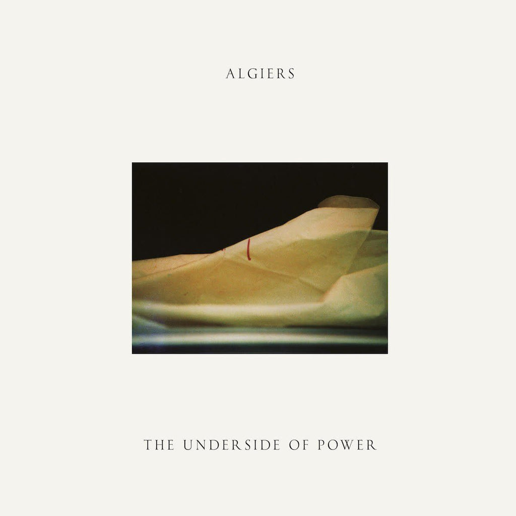Algiers - The Underside Of Power - Drift Records