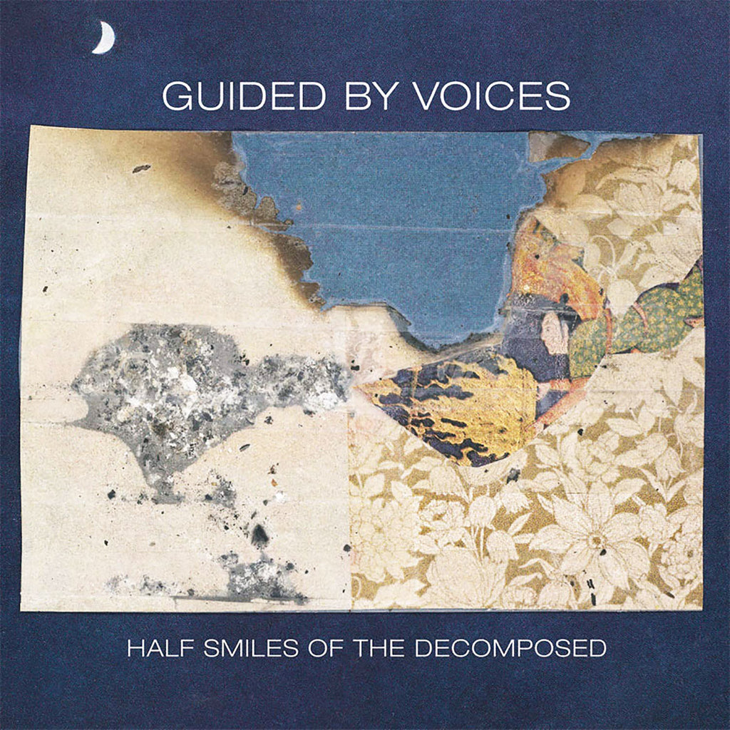 Guided by Voices - Half Smiles Of The Decomposed