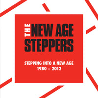 New Age Steppers	- Stepping Into A New Age 1980 ~ 2012