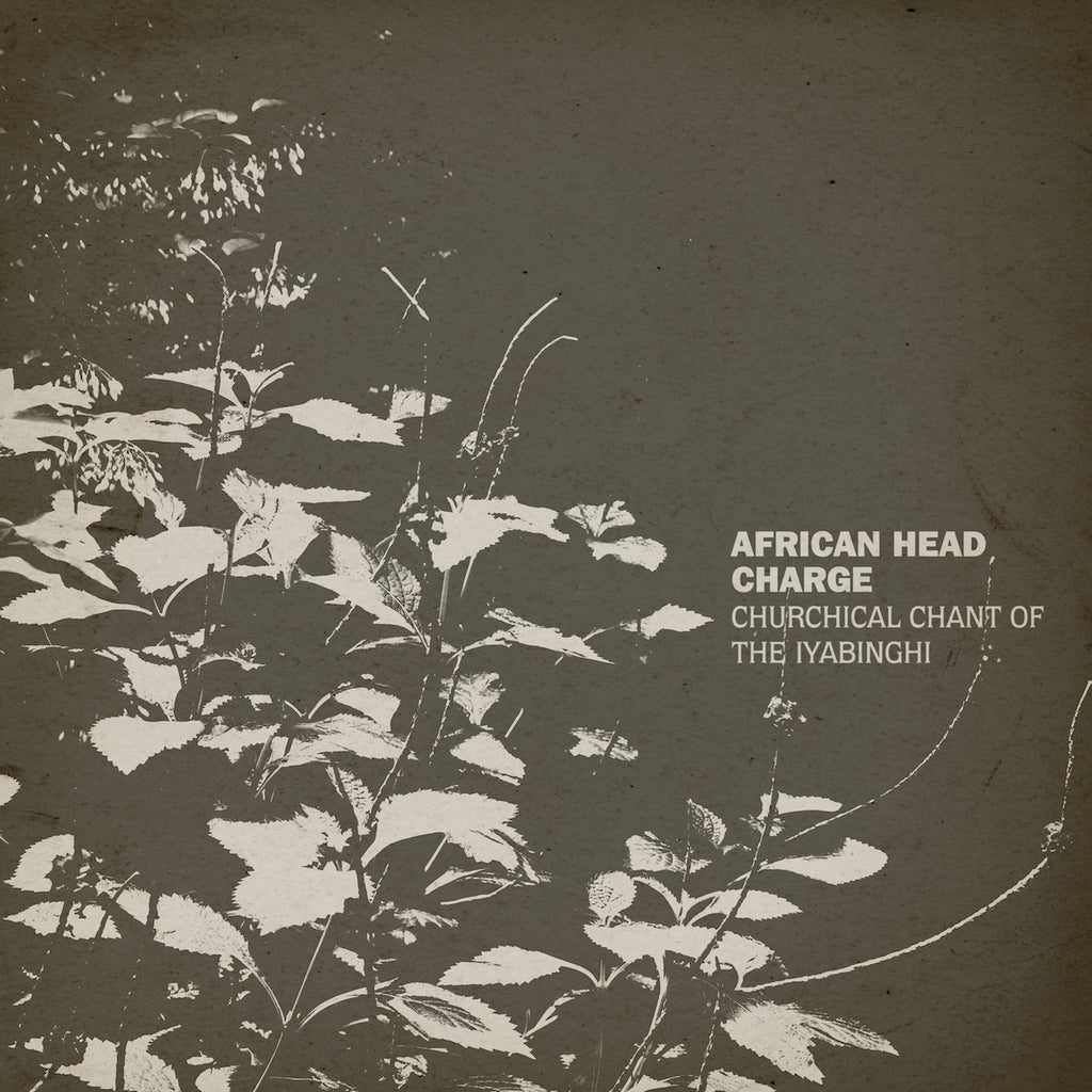African Head Charge - Churchical Chant Of The Iyabinghi