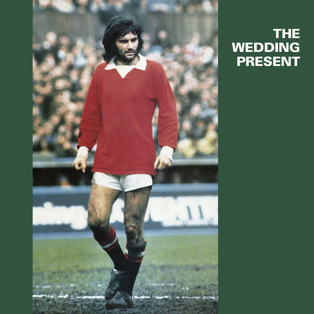 The Wedding Present - George Best Reissue