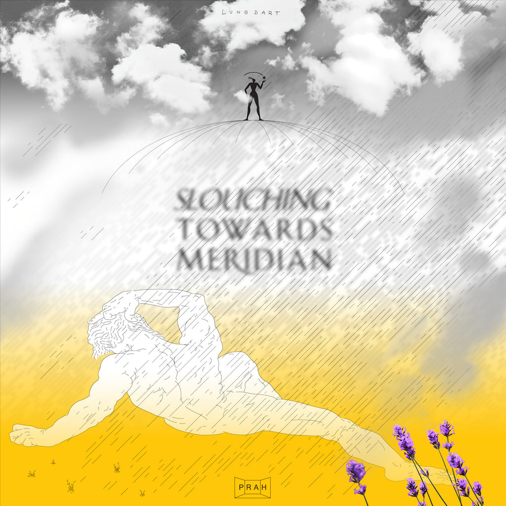 Lung Dart - Slouching Towards Meridian