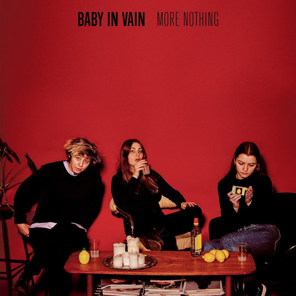 Baby In Vain - More Nothing - Drift Records