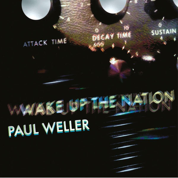 Paul Weller - Wake Up The Nation [10th Anniversary Edition]