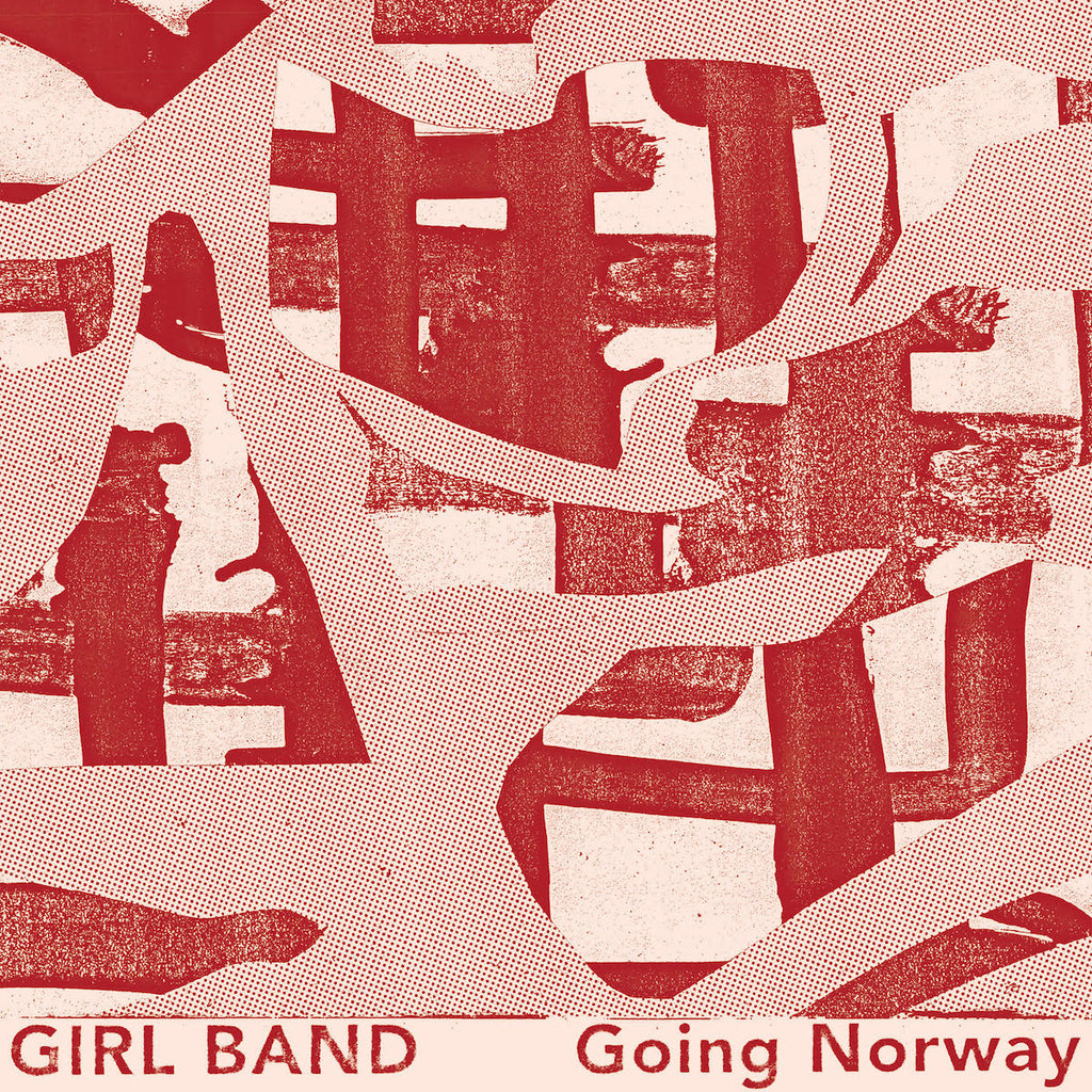 "Girl Band - Going Norway / The Talkies [7"" Single]"