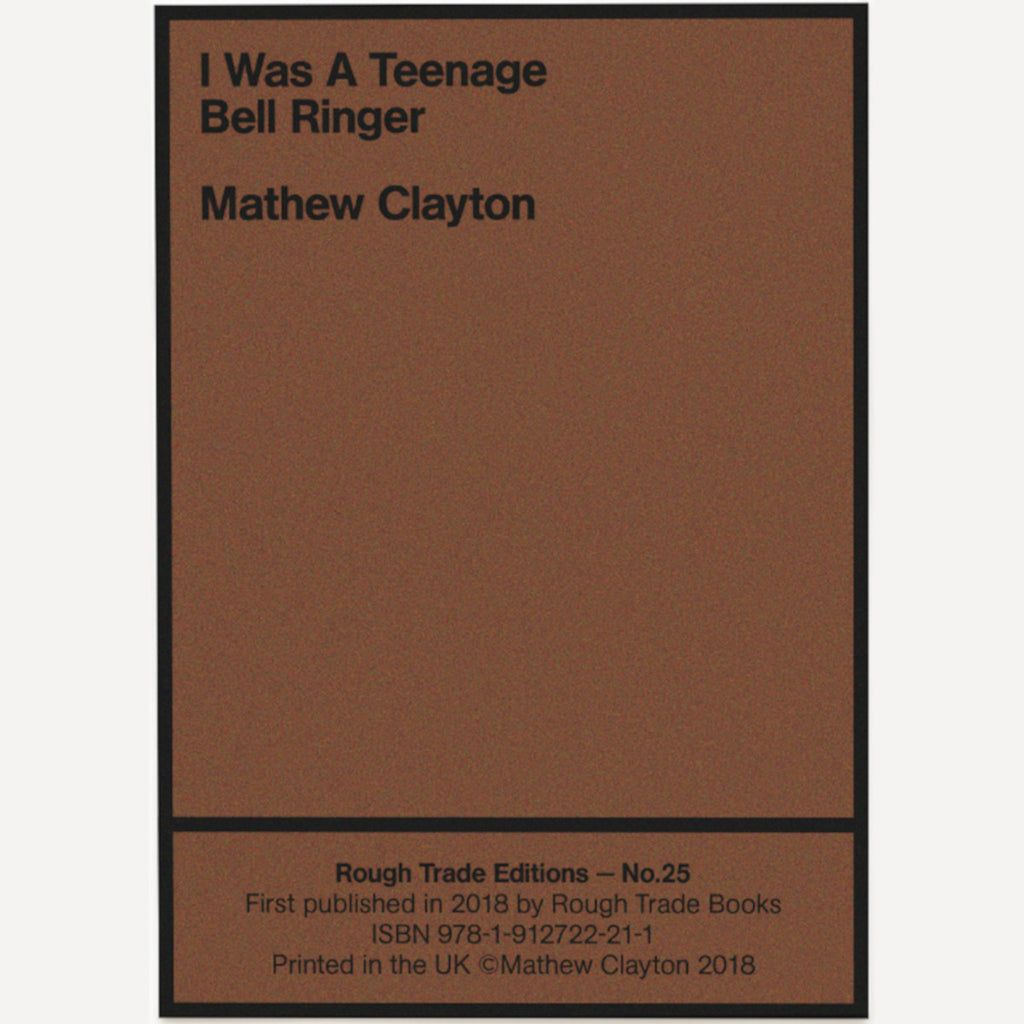 Mathew Clayton - I Was A Teenage Bell Ringer