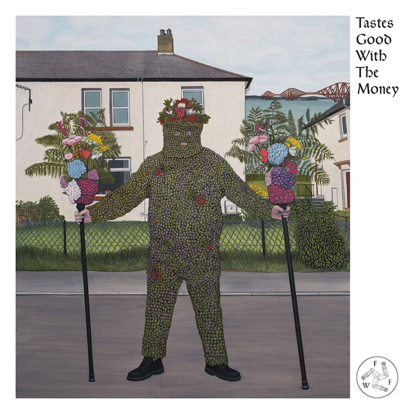 Fat White Family - Tastes Good With the Money [10