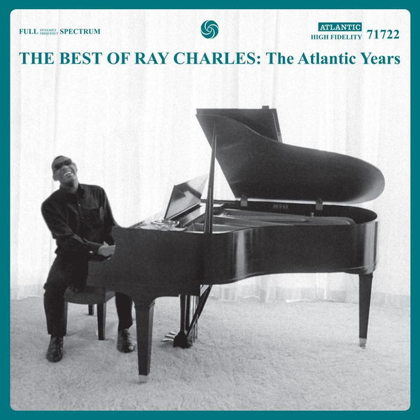 Ray Charles - The Best Of Ray Charles: The Atlantic Years [2021 Reissue]