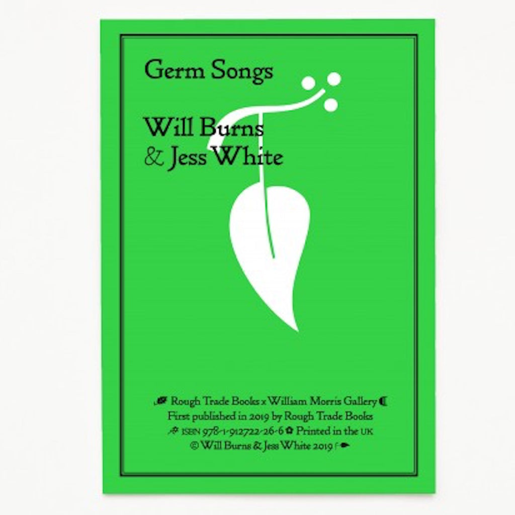 Will Burns & Jess White - Germ Songs [William Morris Gallery]